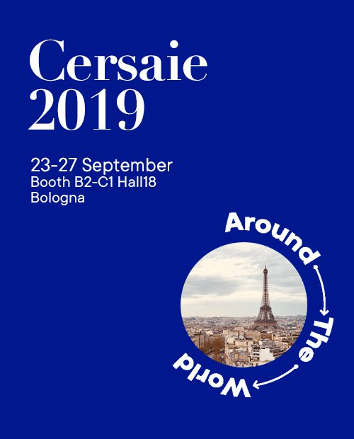 Cersaie 2019 - AroundTheWorld